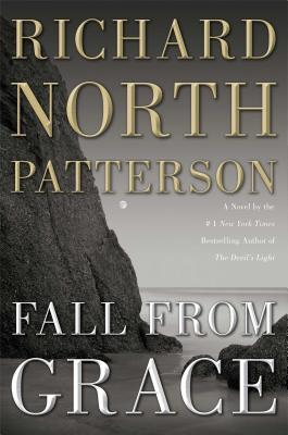 Fall from Grace: A Novel, Patterson, Richard North