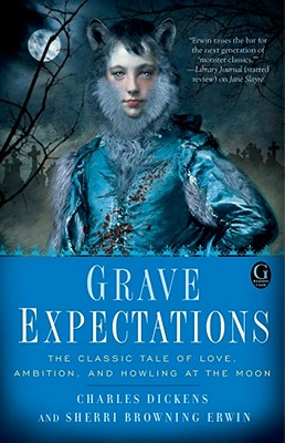 Grave Expectations, Charles Dickens (Author), Sherri Browning Erwin (Author)