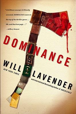 Dominance: A Novel, Will Lavender