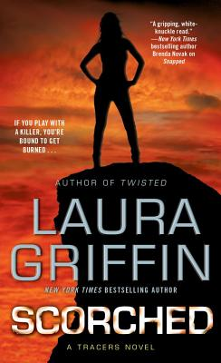 Scorched, Griffin, Laura