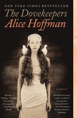 "The Dovekeepers: A Novel, ""Hoffman, Alice"""