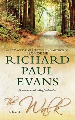 The Walk: A Novel, Richard Paul Evans