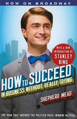 Image for How to Succeed in Business Without Really Trying: With a New Introduction by Stanley Bing