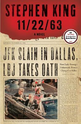 11/22/63: A Novel, Stephen King