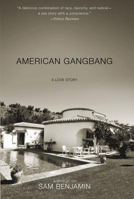 American Gangbang: A Love Story, Benjamin, Sam
