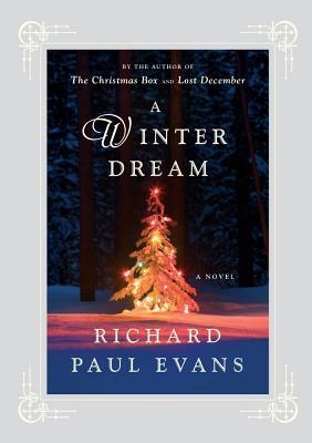 A Winter Dream: A Novel, Evans, Richard Paul