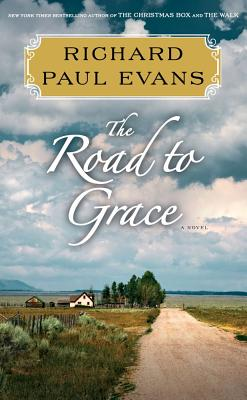 The Road to Grace (The Walk), Richard Paul Evans