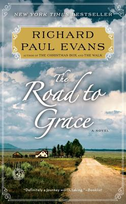 The Road to Grace (The Walk), Evans, Richard Paul
