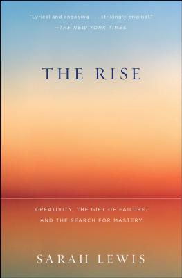 Image for The Rise: Creativity, the Gift of Failure, and the Search for Mastery