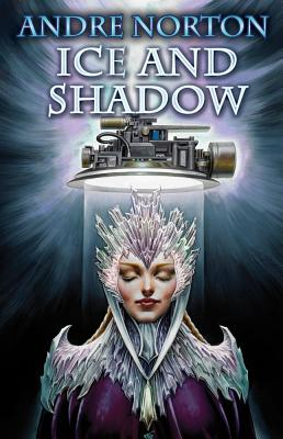 Ice and Shadow (Forerunner), Andre Norton