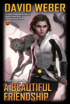 A Beautiful Friendship (Star Kingdom), David Weber
