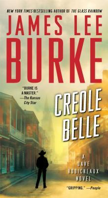 Creole Belle: A Dave Robicheaux Novel, Burke, James Lee