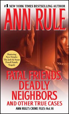 "Image for ""Fatal Friends, Deadly Neighbors and Other True Cases"""