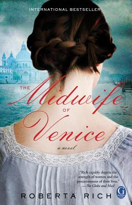 The Midwife of Venice, Roberta Rich