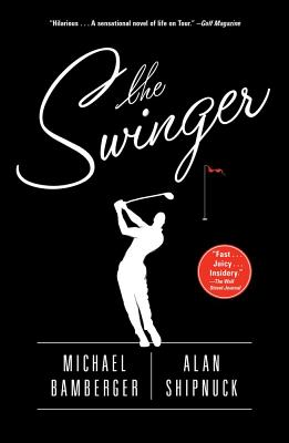 Image for The Swinger: A Novel