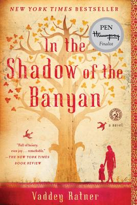 Image for In the Shadow of the Banyan: A Novel