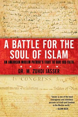 Image for Battle for the Soul of Islam: An American Muslim Patriot's Fight to Save His Faith