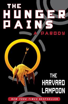 Image for The Hunger Pains: A Parody (Harvard Lampoon)