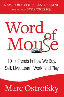 Image for WORD OF MOUSE 101+ TRENDS IN HOW WE BUT, SELL, LIVE, LEARN, WORK AND PLAY
