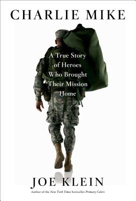 Image for CHARLIE MIKE : A TRUE STORY OF HEROES WH