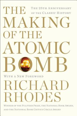 Image for The Making of the Atomic Bomb: 25th Anniversary Edition