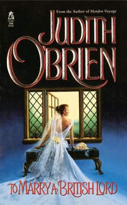 To Marry a British Lord, O'Brien, Judith