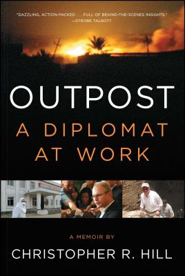 Image for Outpost: A Diplomat at Work