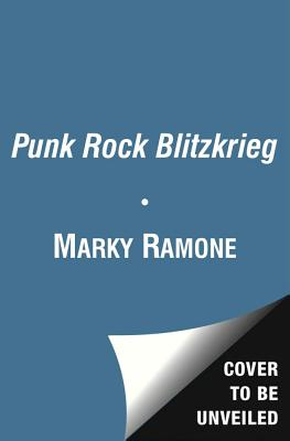 Image for Punk Rock Blitzkrieg: My Life as a Ramone