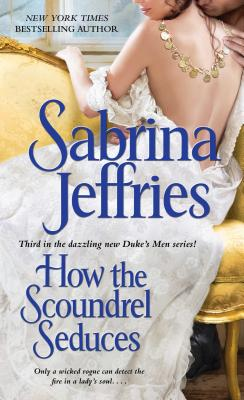 Image for How the Scoundrel Seduces (Duke?s Men)