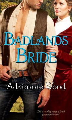 "Badlands Bride, ""Wood, Adrianne"""