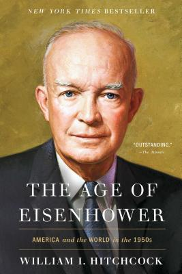 Image for The Age of Eisenhower: America and the World in the 1950s