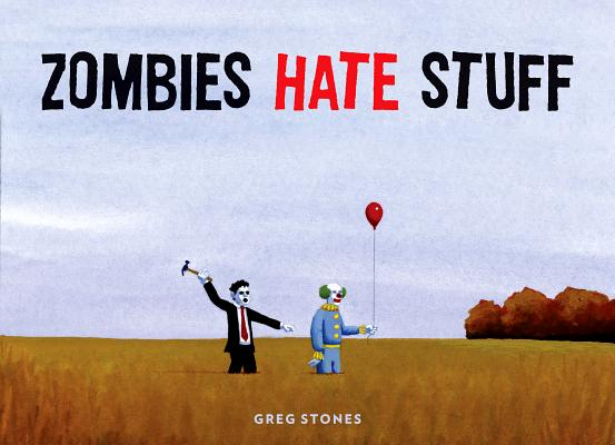 Image for Zombies Hate Stuff