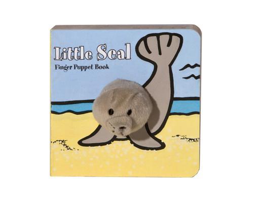 Little Seal: Finger Puppet Book (Little Finger Puppet Board Books), Chronicle Books; ImageBooks
