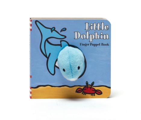 Image for Little Dolphin: Finger Puppet Book (Little Finger Puppet Board Books)