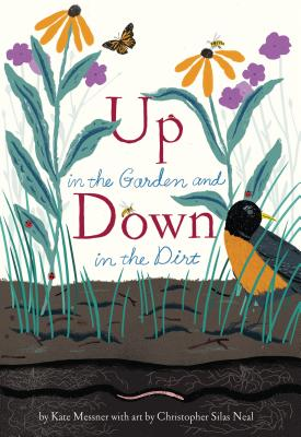 Up in the Garden and Down in the Dirt, Messner, Kate