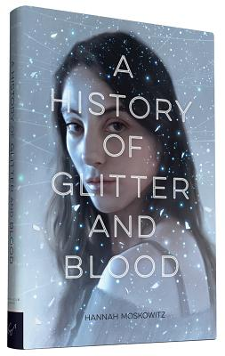 Image for A History of Glitter and Blood