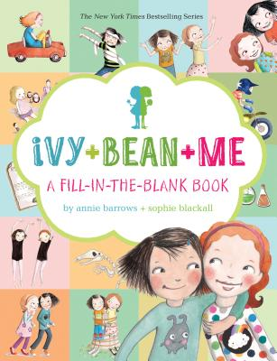 Image for IVY + BEAN + ME : A FILL-IN-THE-BLANK BO