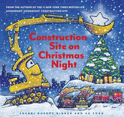 Image for Construction Site on Christmas Night: (Christmas Book for Kids, Childrens Book, Holiday Picture Book)