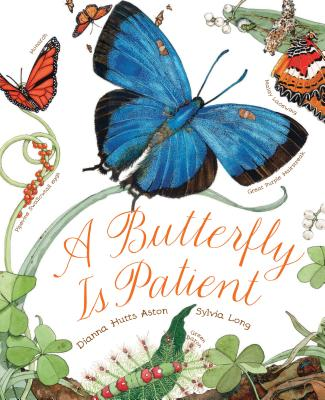 Image for A Butterfly Is Patient: (Nature Books for Kids, Children's Books Ages 3-5, Award Winning Children's Books)