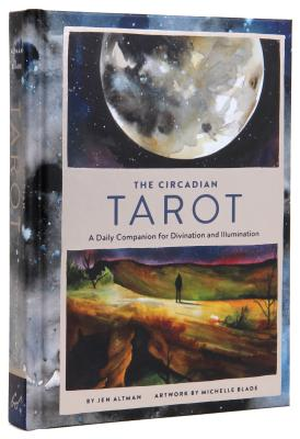 Image for The Circadian Tarot: A Daily Companion for Divination and Illumination