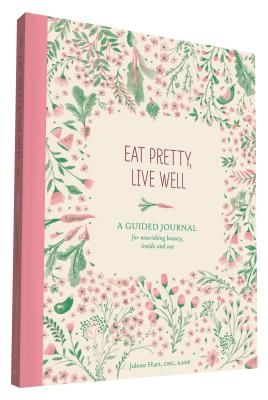 Image for Eat Pretty, Love Well