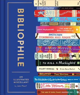 Image for Bibliophile: An Illustrated Miscellany (Book for Writers, Book Lovers Miscellany with Booklist)