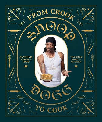Image for FROM CROOK TO COOK: Platinum Recipes from Tha Boss