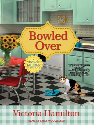 Bowled Over (Vintage Kitchen Mystery), Hamilton, Victoria