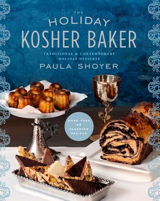Image for The Holiday Kosher Baker: Traditional & Contemporary Holiday Desserts