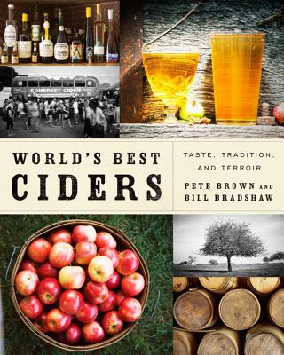 Image for World's Best Ciders: Taste, Tradition, and Terroir