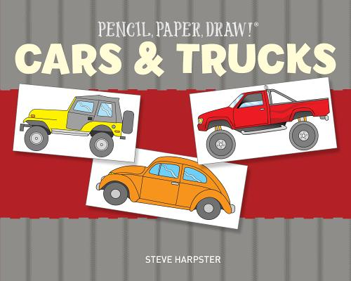 Image for Pencil, Paper, Draw!®: Cars & Trucks