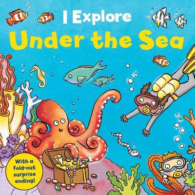 Image for Under the Sea (I Explore)