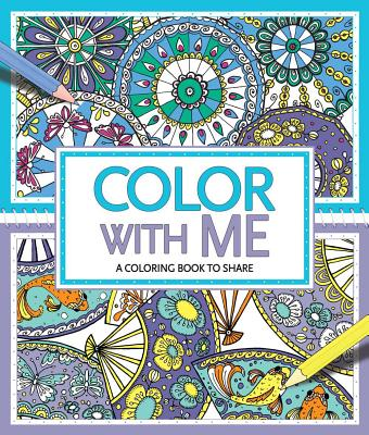 Image for Color with Me: A Coloring Book to Share
