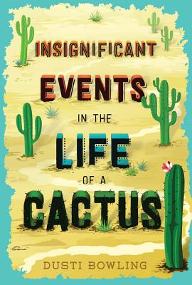 Image for Insignificant Events in the Life of a Cactus